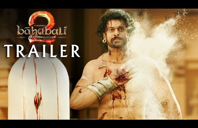 Baahubali 2 - The Conclusion HD Trailer, Baahubali 2 - The Conclusion Trailer, Prabhas, Rana Daggubati, SS Rajamouli