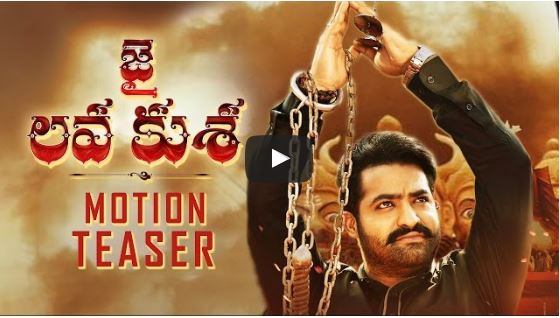 Jai Lava Kusa Movie Teaser, ntr, Jai Lava Kusa Movie